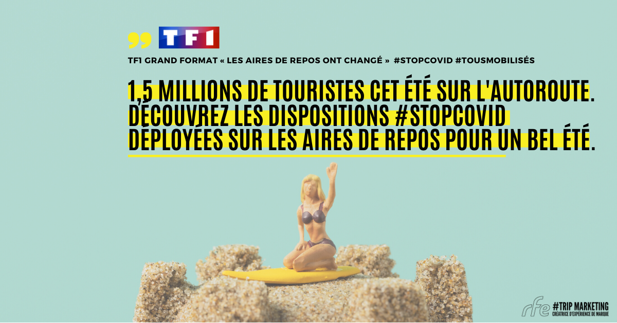Dispositions #StopCOVID sur les aires d'autoroutes - RFE : Trip Marketing